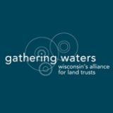 Gathering Waters: Wisconsin's Alliance for Land Trusts