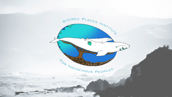 Sacred Places Institute for Indigenous Peoples