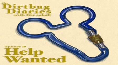 """Listen to """"Help Wanted"""" Dirtbag Diaries Podcast Episode"""
