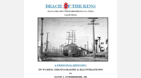 Beach of the King: A Personal History of Playa Del Rey