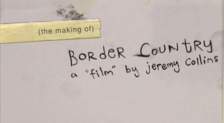 """The Making of """"Border Country"""""""