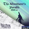 """Listen to """"The Adventurer's Parable"""" Dirtbag Diaries Podcast Episode"""