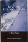 "Summer Reading: ""Beyond the Mountain"" by Steve House, plus Book Tour Dates"