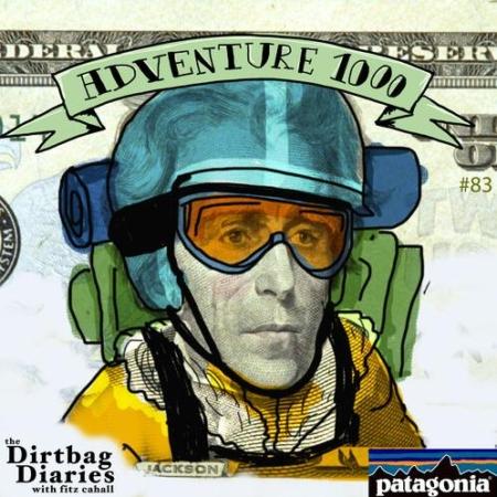 "Listen to ""Adventure 1000"" Dirtbag Diaries Podcast Episode"