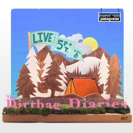 """Listen to """"Live from 5Point Vol. 8 with Frank Sanders and Tommy Caldwell"""" Dirtbag Diaries Podcast Episode"""