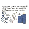Narrator: Patagonia jeans are different. They start with recycled and regenerative organic cotton. Illustration: Cotton factory fabric scraps, plus, the natural fluffy stuff, equals, new fabric!